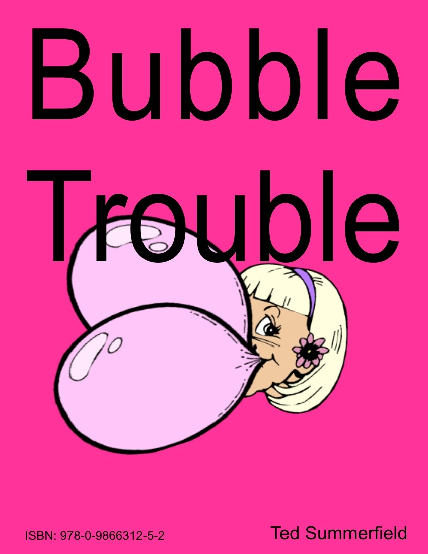 Bubble Trouble ebook by Ted Summerfield